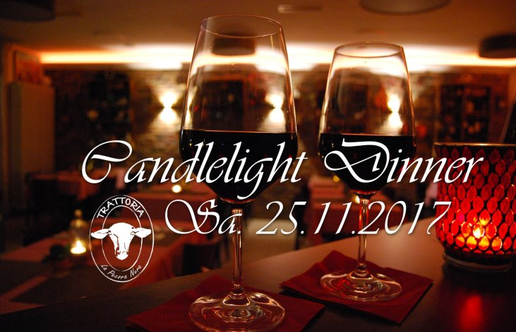 Candle-Light Dinner | 25. November 2017 | Trattoria La Pecora Nera - Bad Säckingen